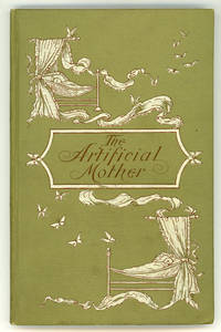 THE ARTIFICIAL MOTHER: A MARITAL FANTASY by G. H. P. [pseudonym] ..