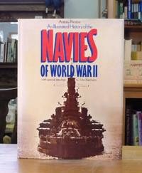 AN ILLUSTRATED HISTORY OF THE NAVIES OF WORLD WAR II