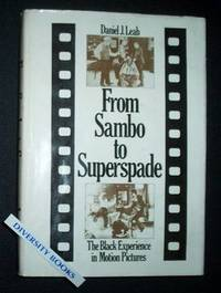 FROM SAMBO TO SUPERSPADE: The Black Experience
