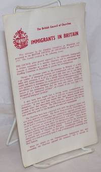 image of Immigrants in Britain: This statement by the Standing Committee on Migration was presented to the British Council of Churches on April 27th, 1965. The Council resolved in the following terms: [&c &c]