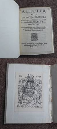 A LETTER FROM COLLONELL BRIDGES governer of Warwick-Castle to a freind of his in London, dated the 20 of Aprill 1645. Wherein is sett forth a great victory obtained by collonell against Prince Maurice his armie on the 17 of this instant Aprill.