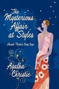 image of The Mysterious Affair at Styles: Hercule Poirot's First Case (Hercule Poirot Mysteries)