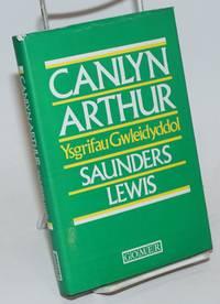image of Canlyn Arthur: Ysgrifau Gwleidyddol