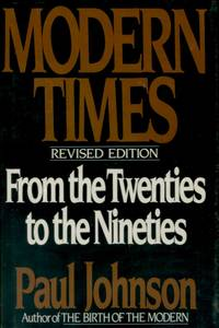 Modern Times, The World from the Twenties to the Nineties