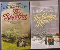 The King Family series:  volume (1) one: The Story Girl,  volume (2) two:  The Golden Road   -featuring Sara Stanley with the King Family in Carlisle   - by the author of Anne of Green Gables