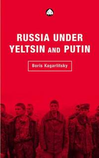 RUSSIA UNDER YELTSIN AND PUTIN: Neo liberal Autocracy Transnational Institute