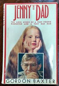Jenny N' Dad: The Love Story Of A Very Young Daughter And A Very Old Dad