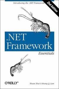.NET Framework Essentials by Hoang Lam; Thuan L. Thai - Paperback - 2002 - from ThriftBooks (SKU: G0596003021I4N00)