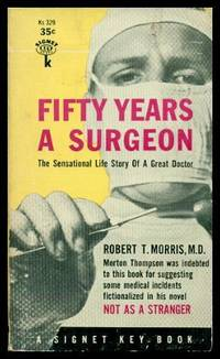 image of FIFTY YEARS A SURGEON - The Sensational Life Story of a Great Doctor