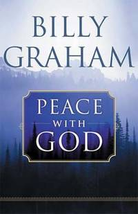 Peace with God : The Secret of Happiness by Billy Graham - Paperback - 2002 - from ThriftBooks and Biblio.com