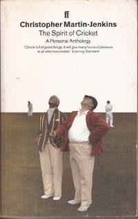The Spirit of Cricket: A Personal Anthology