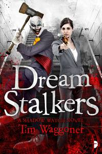 Dream Stalkers (Shadow Watch) by  Tim Waggoner - Paperback - from Parallel 45 Books & Gifts (SKU: 186)