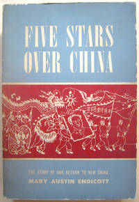 Five Stars Over China: The Story of Our Return to China