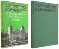 California Landmarks: A Photographic Guide to the State's Historic Spots