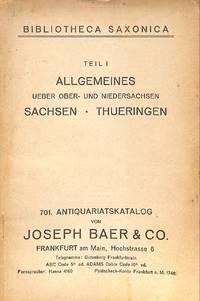Cat. 701/702 c. 1925: Bibliotheca Saxonica, Teil I: Allgemeines, über  Ober- und Niedersachsen, Sachsen-Theuringen. Teil II: Hannover,  Braunschweig, Lunenburg, Oldenburg. Schleswig-Holstein, Friesische Inseln,  Hamburg, Bremen, Luebeck, Siebenbuerger Sachse