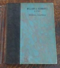 William S. Schwartz a Study