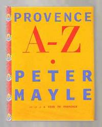 Provence A - Z  - 1st US Edition/1st Printing