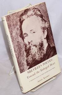 image of Melville's Poetry: Toward the Enlarged Heart A thematic study of three ignored major poems