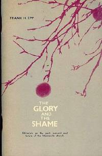 The Glory and the Shame