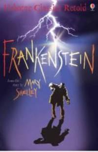 image of Frankenstein (Usborne Classics Retold) (Usborne Classics Retold)