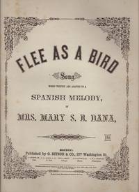 image of FLEE AS A BIRD, Song. Written and adapted to a Spanish Melody.
