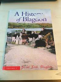 image of A History of Blagdon. Volume 5