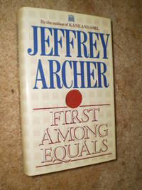 First Among Equals  -  First Edition  1984