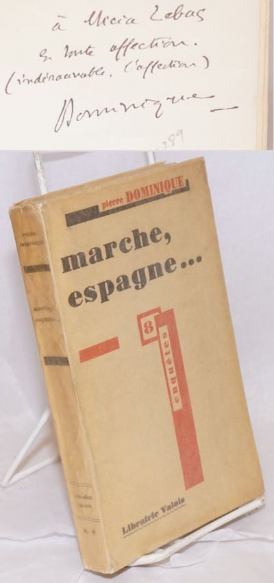 Paris: Librairie Valois, 1931. 280p., inscribed by Dominique, first edition, very good in wraps with...