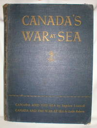Canada's War at Sea; In Two Volumes