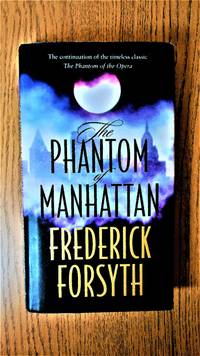 The Phantom of Manhattan.