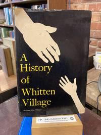 A History of Whitten Village