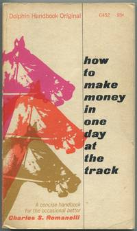 image of How to Make Money in One Day at the Track