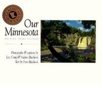 Our Minnesota by Craig Blacklock; Les Blacklock; Nadine Blacklock; Fran Blacklock - Paperback - 1993 - from ThriftBooks (SKU: G0896582582I2N00)