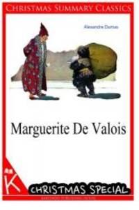 Marguerite De Valois [Christmas Summary Classics] by Alexandre Dumas - Paperback - 2013-12-16 - from Books Express and Biblio.com