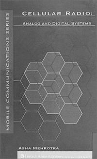 Cellular Radio : Analog and Digital Systems by Asha Kumar Mehrotra - Hardcover - 1994 - from ThriftBooks and Biblio.com