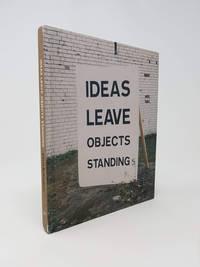 Ideas Leave Objects Standing