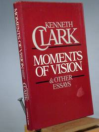Moments of Vision and Other Essays