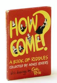 How come! A book of riddles;