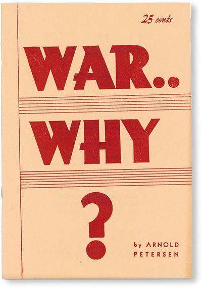 New York: New York Labor News Company, 1962. Paperback. An examination of war, its history and socia...