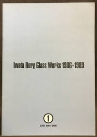 Iwata Rury Glass Works 1986-1989