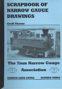 Scrapbook of Narrow Gauge Drawings ( Narrow Lines Extra Number Three )