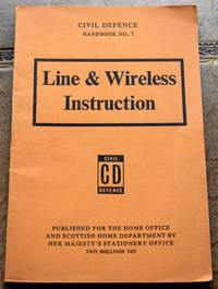 image of CIVIL DEFENCE HANDBOOK No.1 Line & Wireless Instruction