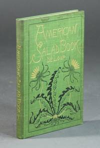The American salad book ... the most complete original and useful collection of salad recipes ever brought together