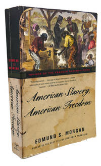 image of AMERICAN SLAVERY, AMERICAN FREEDOM :  The Ordeal of Colonial Virginia
