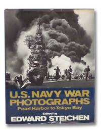 U.S. Navy War Photographs: Pearl Harbor to Tokyo Bay [United States]