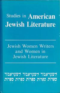 JEWISH WOMEN WRITERS AND WOMEN IN JEWISH LITERATURE