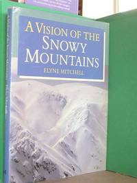 A Vision of the Snowy Mountains