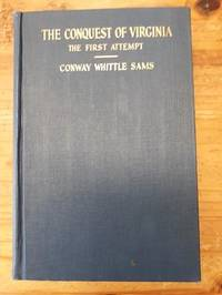 The Conquest of Virginia: The First Attempt