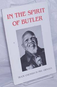 image of In the spirit of Butler; trade unionism in free Grenada