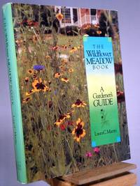 The Wildflower Meadow Book: A Gardener's Guide